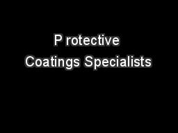 P rotective Coatings Specialists