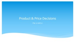 Product & Price Decisions