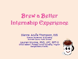 Brew a Better  Internship Experience