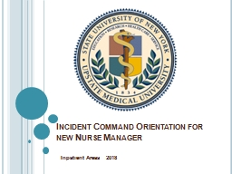 Incident Command Orientation for new Nurse Manager