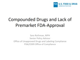 Compounded Drugs and Lack of Premarket FDA-Approval