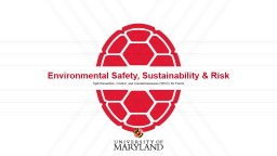 Environmental Safety, Sustainability & Risk