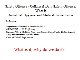 Safety Officers / Collateral Duty Safety Officers: