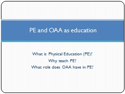 What is Physical Education (PE)?