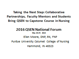 Taking the Next Step: Collaborative Partnerships, Faculty Mentors and Students Bring QSEN to Capstone Course in Nursing