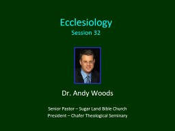 Ecclesiology Session 32