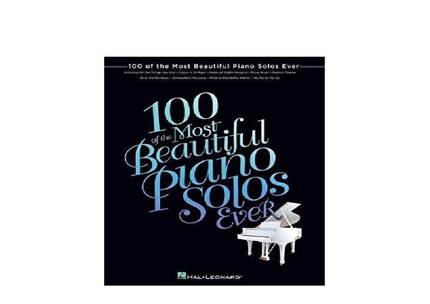 Read_EPUB [PDF] 100_Of_The_Most_Beautiful_Piano_Solos_Ever