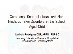 Commonly Seen Infectious and Non-Infectious Skin Disorders in the School-Aged Child