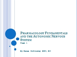 Pharmacology Fundamentals and the Autonomic Nervous System