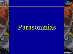 Parasomnias Parasomnias Disorders of Arousal (NREM Sleep)