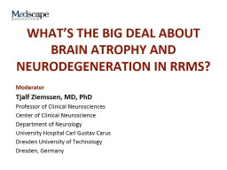 What's the Big Deal About Brain Atrophy and Neurodegeneration in RRMS?