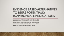 Evidence Based alternatives to beers potentially inappropriate medications