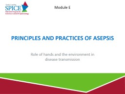 Principles and Practices of Asepsis
