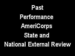 Past Performance AmeriCorps State and National External Review