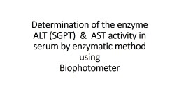 Determination of the enzyme ALT (