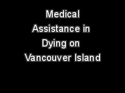 Medical Assistance in Dying on Vancouver Island
