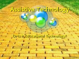 Assistive Technology Or is it Educational Technology?
