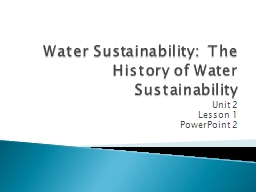 Water Sustainability:  The History of Water Sustainability