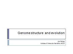 Genome  structure and  evolution