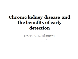 Chronic kidney disease and the benefits of early detection