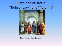 """Plato and Aristotle  """"Rule of Law"""" and """"Tyranny"""""""