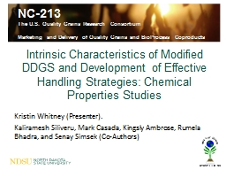 Intrinsic Characteristics of Modified DDGS and Development of Effective Handling Strategies: Chemic