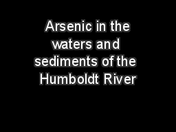 Arsenic in the waters and sediments of the Humboldt River