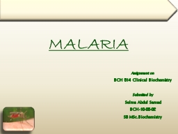 MALARIA Assignment on BCH 514 Clinical Biochemistry