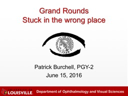 Patrick Burchell, PGY-2 June 15, 2016
