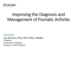 Improving the Diagnosis and Management of Psoriatic Arthritis