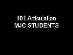 101 Articulation MJC STUDENTS