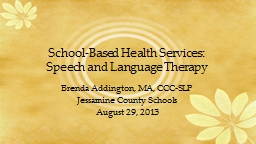 School-Based Health Services: