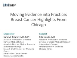 Moving Evidence into Practice: Breast Cancer Highlights From Chicago