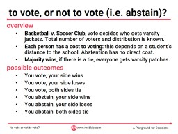 9 to vote, or not to vote (i.e. abstain)?