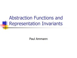 Abstraction Functions and Representation Invariants