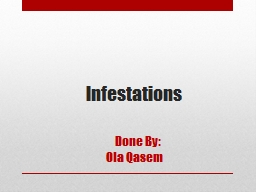 Infestations      Done By: