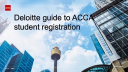 Deloitte guide to ACCA  student registration