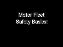 Motor Fleet Safety Basics: