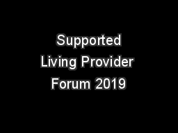 Supported Living Provider Forum 2019