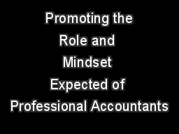 Promoting the Role and Mindset Expected of Professional Accountants