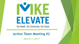 Action Team Meeting #2 March 7, 2017
