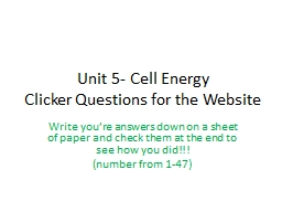 Unit 5- Cell Energy Clicker Questions for the Website