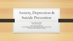 Anxiety, Depression & Suicide Prevention