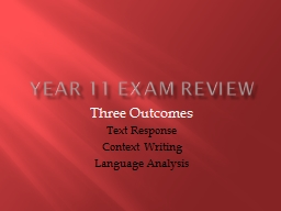 Year 11 Exam Review Three Outcomes