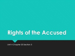 Rights of the Accused Unit 4 Chapter 20 Section 3