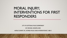 Moral Injury; interventions for First