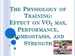 The Physiology of Training: