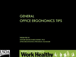 General  office ergonomics tips