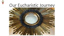 Our  Eucharistic Journey