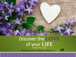 Discover the  LOVE  of your